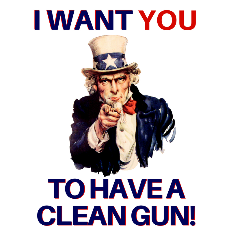 I want you to have a clean gun