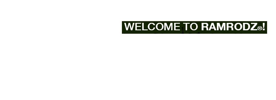 Welcome to RamRodz